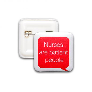 Nurses Are Patient People